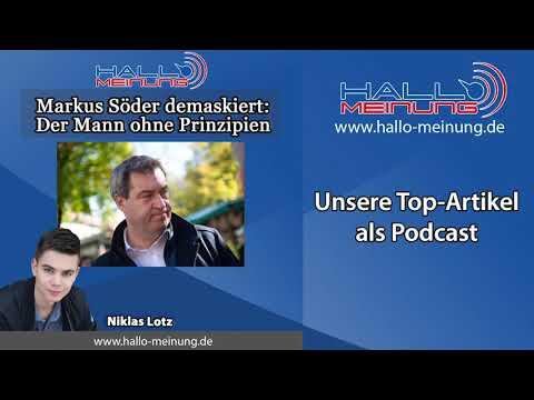 """Podcast: """"Markus Söder demaskiert: der Mann ohne Prinzipien"""""""