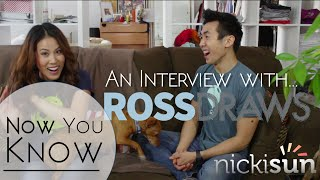 Artist Ross Draws: Now You Know with Nicki Sun