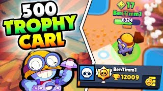 EPIC 500 CARL SHOWDOWN PUSH u0026 12000+ TROPHIES IN BRAWL STARS! HIGH LEVEL CARL GAMEPLAY!