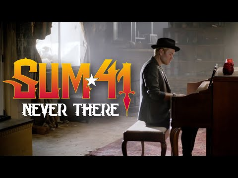 Sum 41 - Never There (Official Music Video)