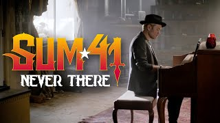 Sum 41   Never There (official Music Video)