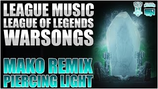Baixar - League Music League Of Legends Warsongs Piercing Light Mako Remix Grátis