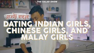 GUDJI SAYS DATING AN INDIAN GIRL, CHINESE GIRL AND A MALAY GIRL