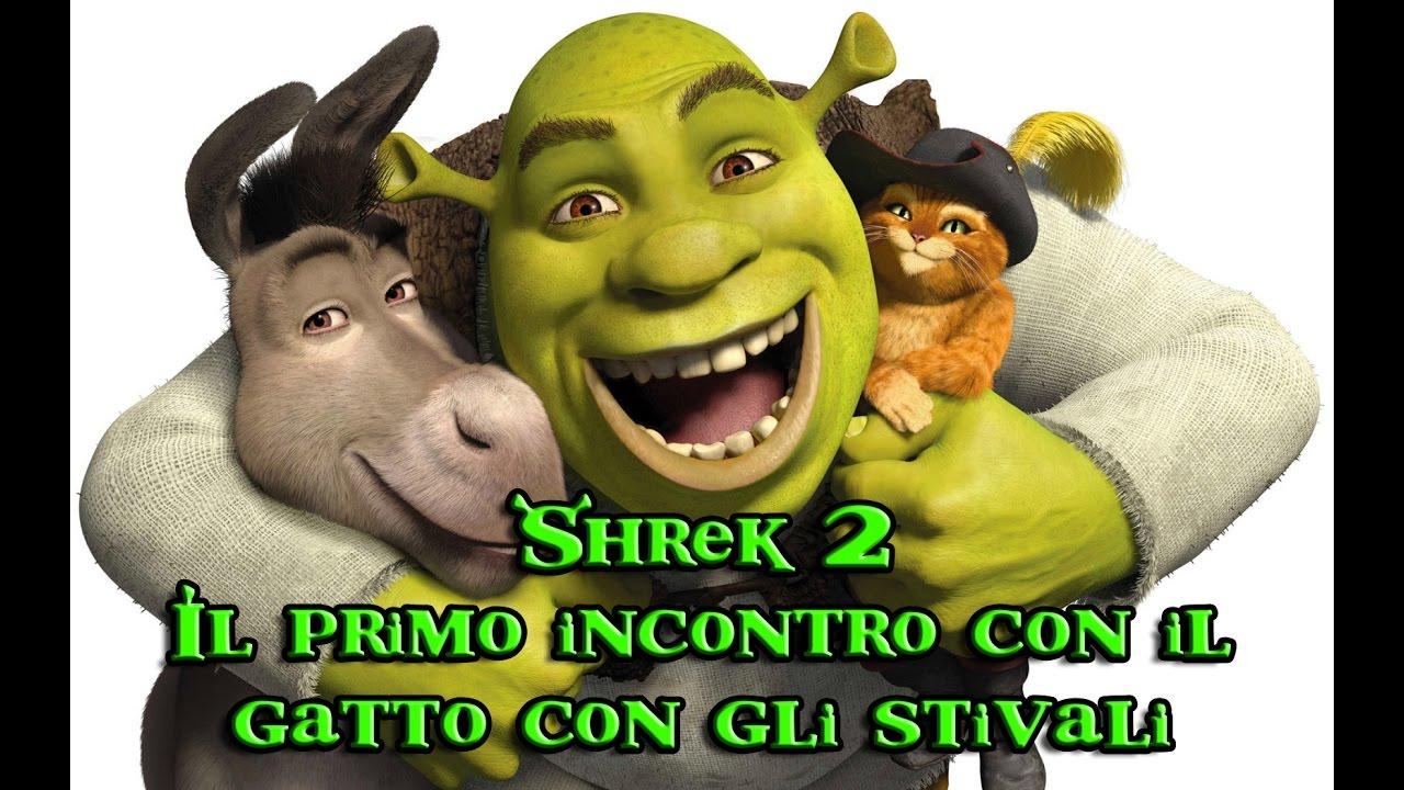 Shrek il primo incontro con il gatto con gli stivali youtube