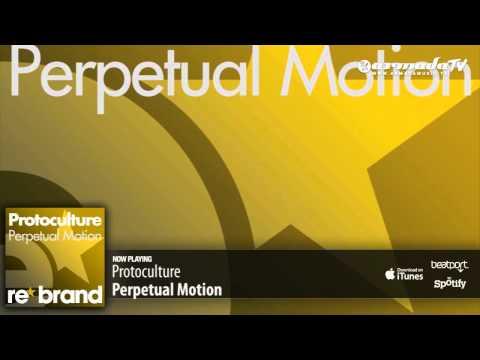 Protoculture - Perpetual Motion (Original Mix)