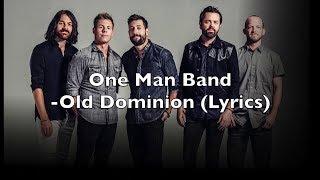 Old Dominion: One Man Band - 1 HOUR [Lyrics]