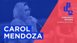 Território Kehinde com Carol Mendoza - Mesa 3 - Vídeo 2/4