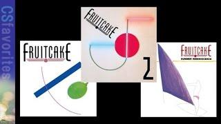 Fruitcake【fusion】3 Albums ♪you Can Make Me Etc.
