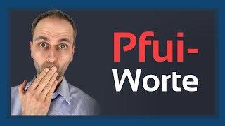 Pfui-Worte, die Du niemals verwenden solltest