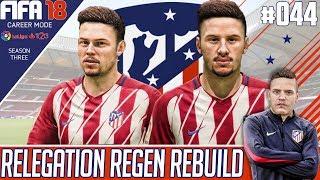 BOOM BOOM !! - Fifa 18 Atletico Madrid Career Mode - Relegation Regen Rebuild - EP 44