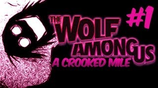 A CROOKED MILE - The Wolf Among Us - Part 1 - Episode 3