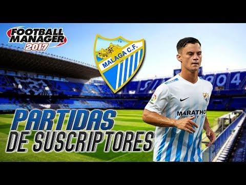 FM17 | PARTIDA DE SUSCRIPTORES #9 | MALAGA (David Galvez) | Football Manager 2017 Español