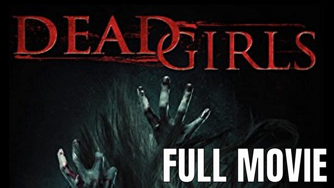 Download Dead Girls   Full Horror Movie