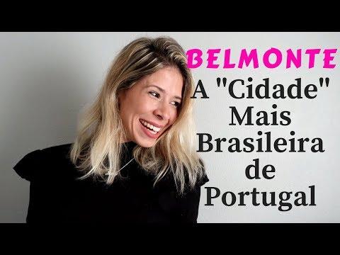 """BELMONTE A """"CIDADE"""" MAIS BRASILEIRA DE PORTUGAL"""