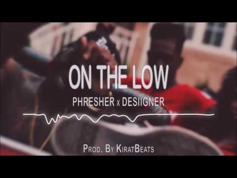 On The Low - Phresher X Desiigner | Instrumental (Prod. By KiratBeats)