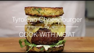 Tyrolean Burger - Burger Challenge - Cook With Me.at