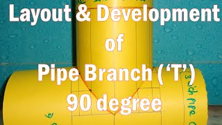 Layout and Development of Pipe Branch 90 degree