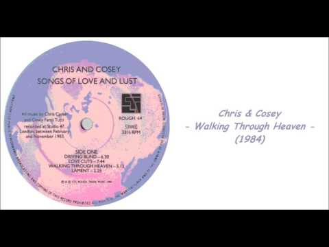 Chris & Cosey - Walking Through Heaven (1984)