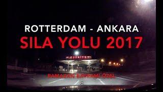 Sila Yolu 2017 - Rotterdam Hollanda / Ankara - Ramazan Bayramı Özel