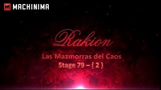 Rakion - Stage 79 [Mazmorra de Caos - 2]