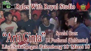 Party With DJ Ferdinand Goldenstar RALES Live Sukabangun Palembang 18 03 18 By Royal Studio