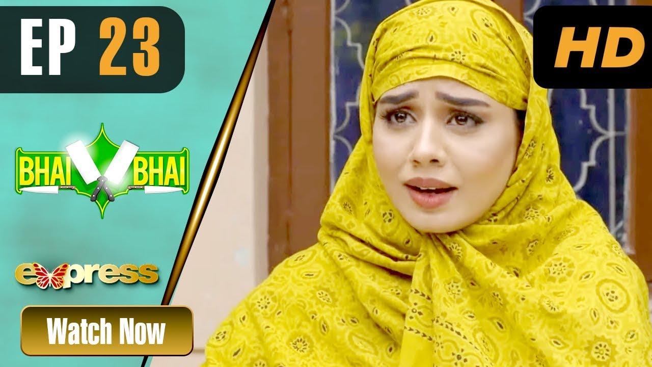 Bhai Bhai - Episode 23 Express TV Sep 15, 2019