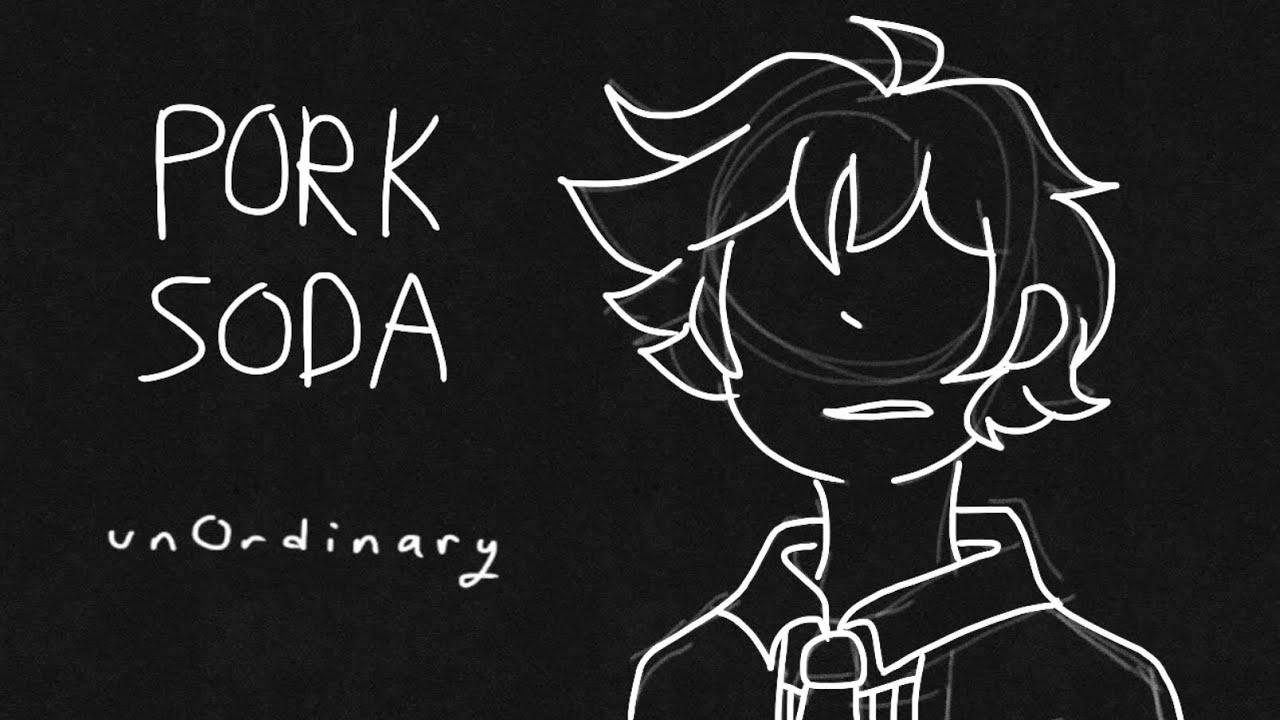 Pork Soda || Meme (UnOrdinary) - YouTube