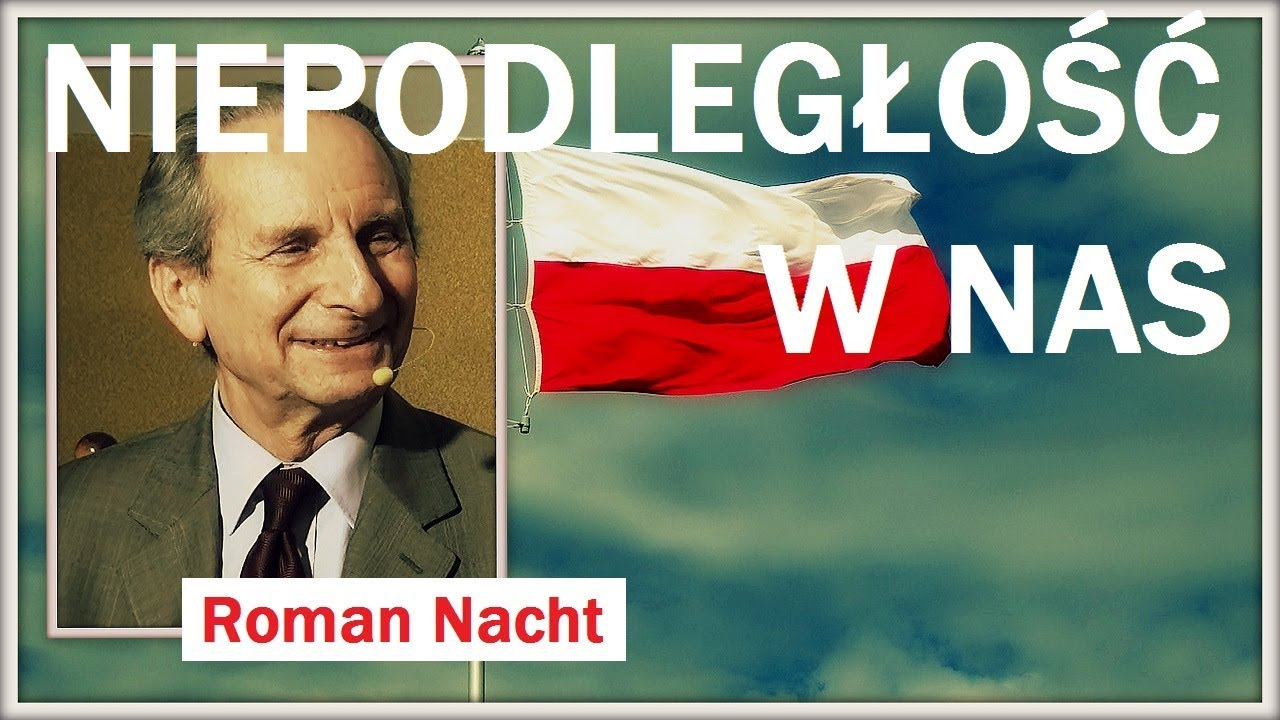 NIEPODLEGŁOŚĆ W NAS – Roman Nacht – 22.11.2017 r.