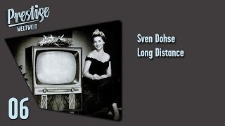 Sven Dohse: Long Distance