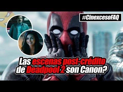 #CinexcesoFAQ: Las escenas post-crédito de Deadpool 2 son Canon? | @LordMefe