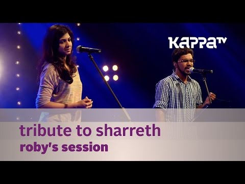 Tribute to Sharreth - Roby's Session ft. Madonna Sebastian - Music Mojo - Kappa TV