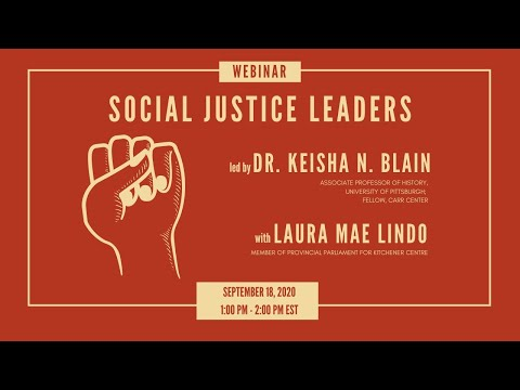 Social Justice Leaders Series led by Dr. Keisha N. Blain on YouTube