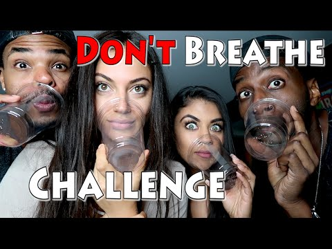 Don't Breathe Challenge!