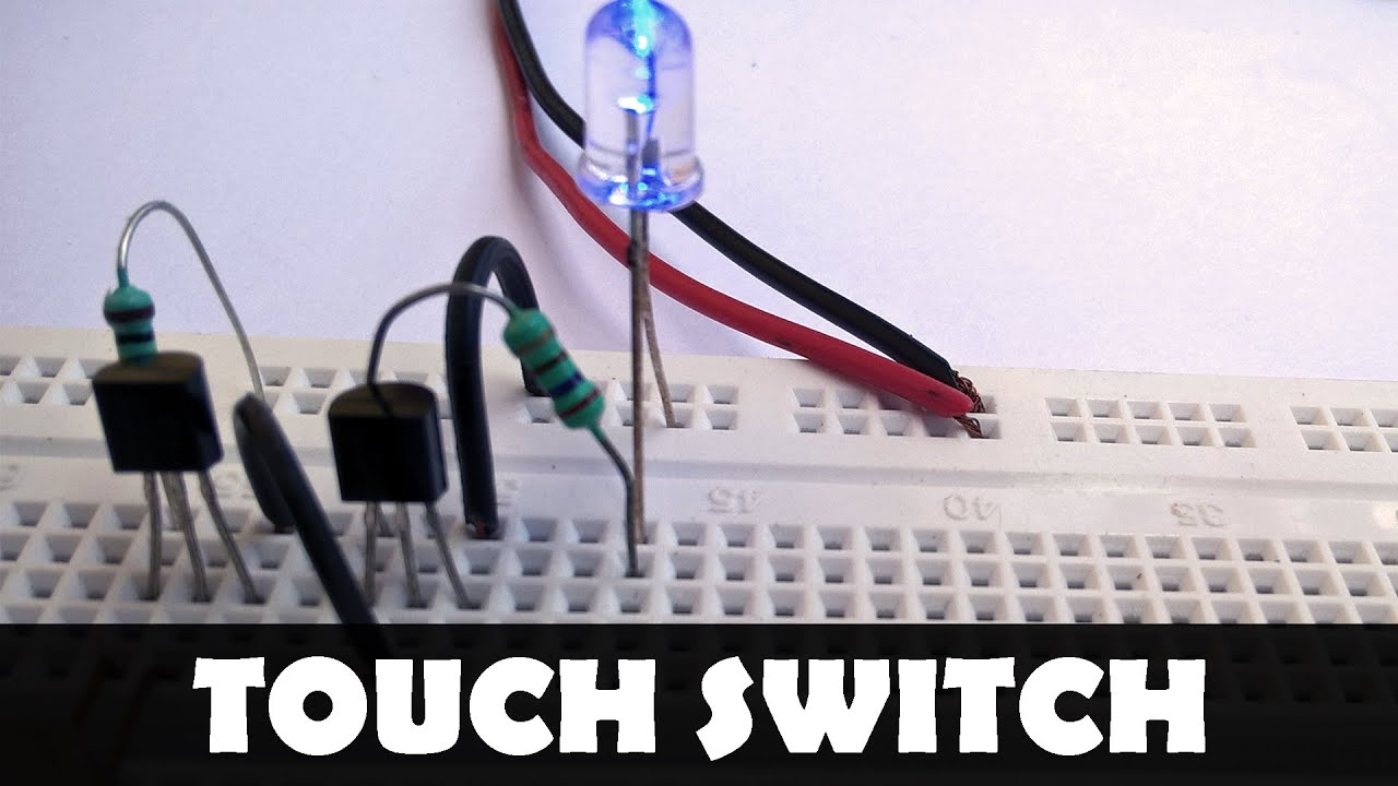 How To Make A Touch Switch Basic Electronics Projects Breadboard Circuit Uses Power Transistors Pair Of 5 X Circuits Youtube