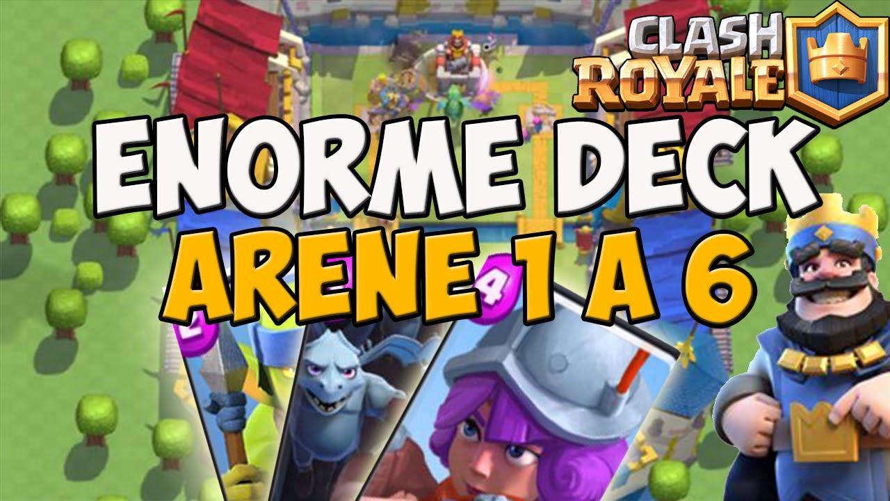 Clash royale enorme deck pour monter arene 1 a 6 for Deck arene 7 miroir