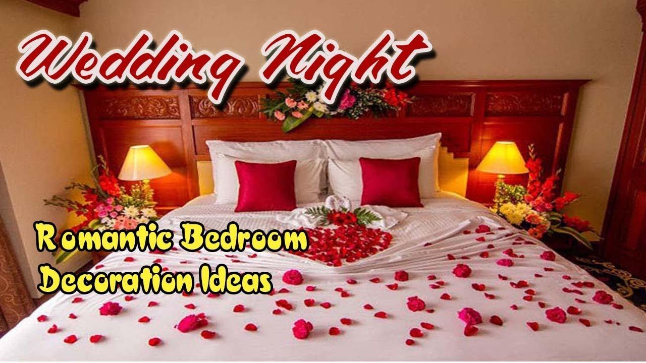 Wedding Night Romantic Bedroom Decoration Ideas Examples