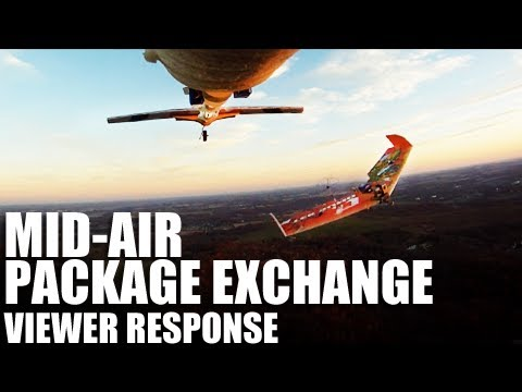 Flite Test - Mid-Air Package Exchange - Viewer Response ...