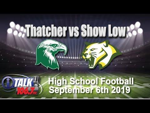 Thatcher vs Show Low High School Football Full Game