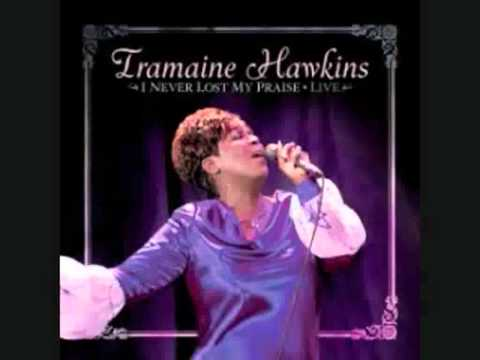 Tramaine Hawkins - I Never Lost My Praise (with lyrics)