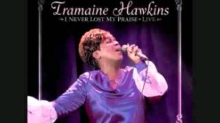 Tramaine Hawkins - I Never Lost My Praise (with lyrics)