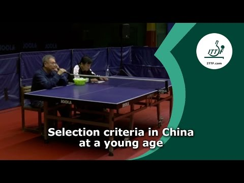 Selection criteria in China at a young age