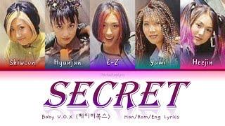 Baby V.O.X (베이비복스) Secret (비밀) - Han/Rom/Eng Lyrics (가사) [19…