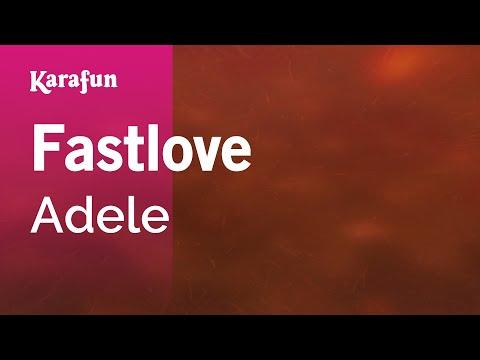 Karaoke Fastlove - Adele *