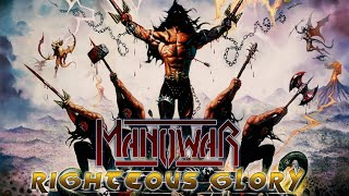 Manowar - Righteous Glory (HQ)