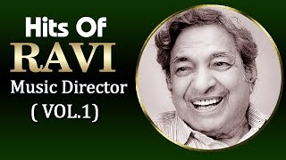 Superhit Songs of Ravi - Evergreen Old Bollywood Songs - Vol 1