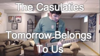 The Casualties - Tomorrow Belongs To Us (Guitar Tab + Cover)