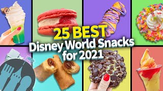 The 25 BEST Disney World Snacks for 2021!