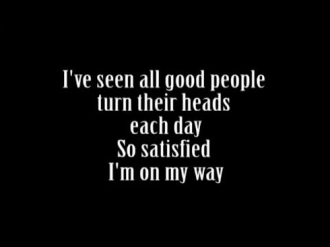 Yes - I've seen all good people - Lyrics