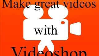 FREE VIDEO APP - Videoshop
