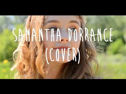 Kiss Me - Sixpence None The Richer - Samantha Dorrance (Acoustic Cover)
